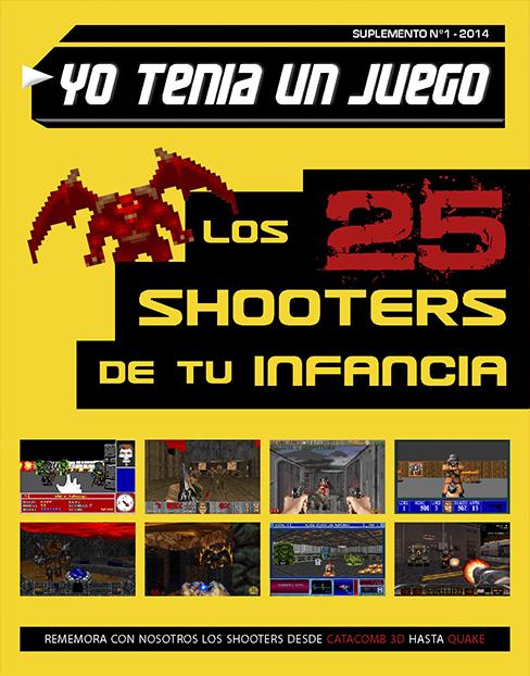 Yo Tenía Un Juego #Suplemento Nº1 - Los 25 Shooters De Tu Infancia Suplemento_hi