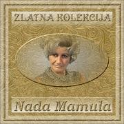 Zlatna kolekcija edicija - Kolekcija Nada_Mamula_2014_-_Zlatna_Kolekcija_Prednja