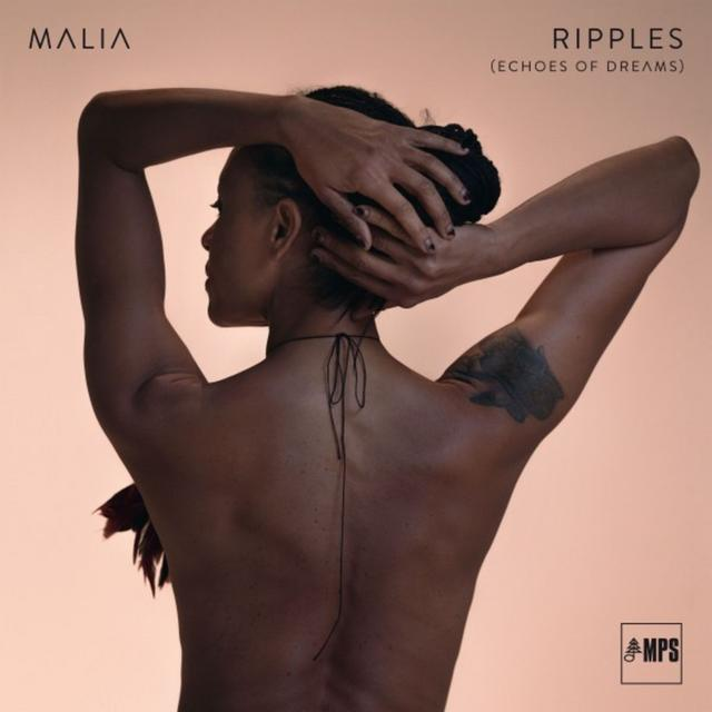 Malia - Ripples (Echoes of Dreams) (2018) [Descargar] [Mp3] [320 Kbps] [Jazz, Soul] Ripples_Echoes_of_Dreams_2