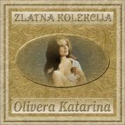 Zlatna kolekcija edicija - Kolekcija Olivera_Katarina_-_Zlatna_Kolekcija_Front