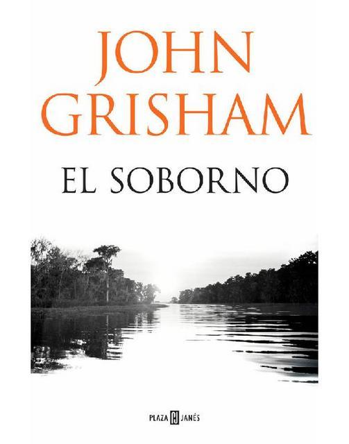 El soborno - John Grisham [Descargar] [EPUB] [Novela Negra] [Policíaca] El_soborno