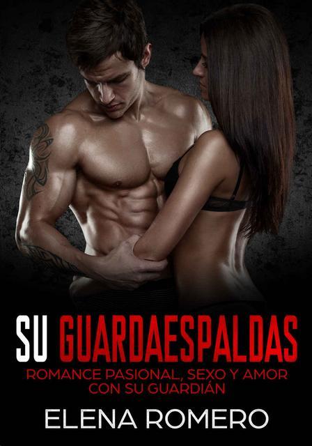 Su Guardaespaldas - Elena Romero [Descargar] [EPUB] [Novela Erótica] Su_Guardaespaldas