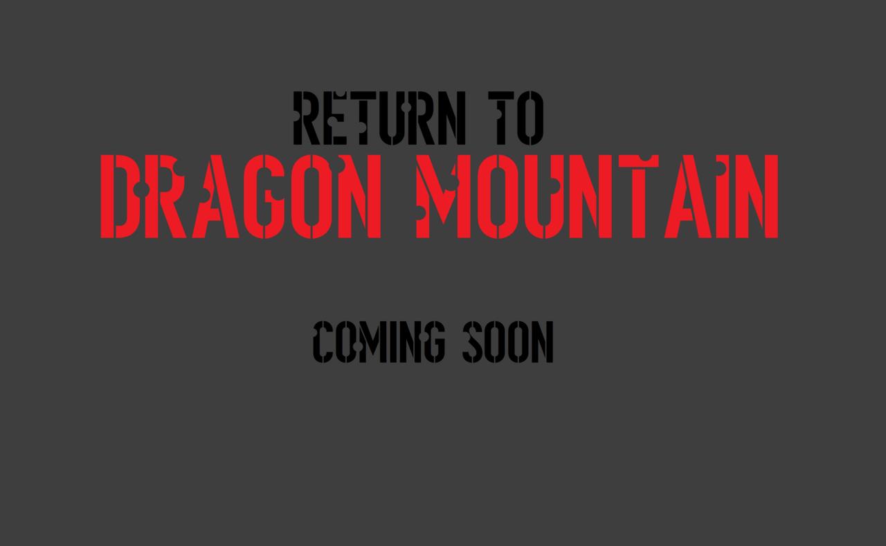 Return to Dragon Mountain Coming_Soon