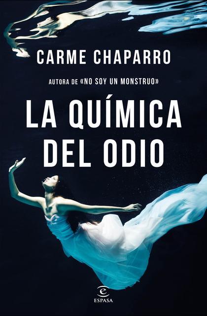 La química del odio - Carme Chaparro [Descargar] [Multiformato] [Novela Negra] [Thriller] Portada_la-quimica-del-odio_carme-chaparro_201804021421