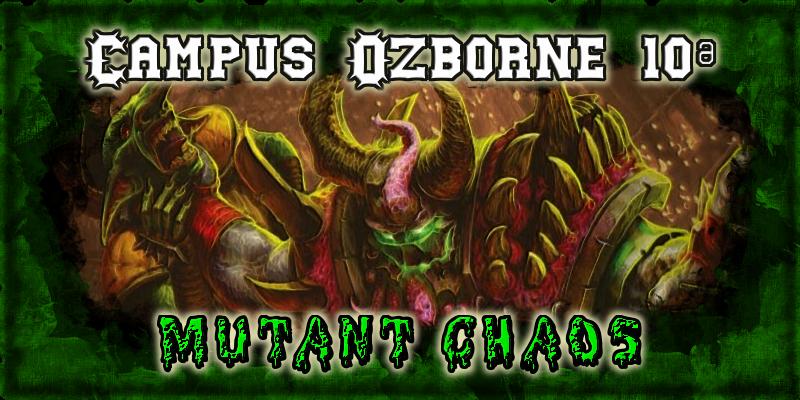 Campus Ozborne 10 - Grupo 2 / Jornada 2 - Hasta el domingo 26 de marzo Campus_Ozborne_10_Mutant_Chaos_Foro