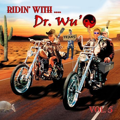 Dr. Wu' And Friends – Ridin' With Dr. Wu', Vol. 5 (2017) [MP3] Image