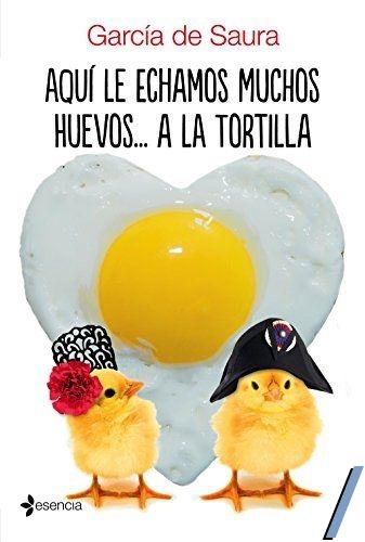 Aquí le echamos muchos huevos... a la tortilla - García de Saura (rom) Image