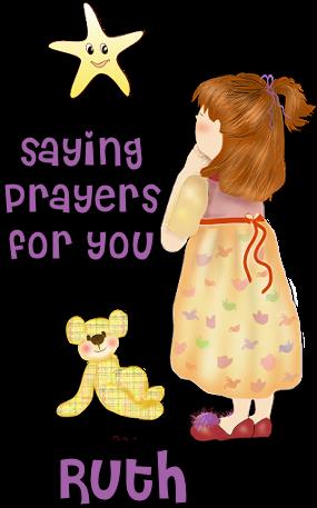 PRAYERS FOR OUR RONI Ruthprayers_zps5cdaeb6e