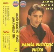 Radisa Vucicevic Vucko - Diskografija Radisa_Vucicevic_Vucko_-_Ako_si_ostala_ista_-_ka
