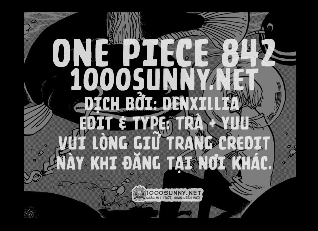 One Piece Chapter 842: Sức mạnh của cái dạ dày đã no! Credit