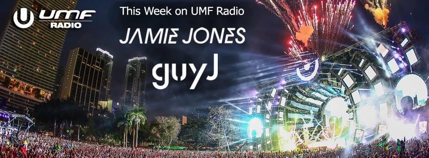 2014.12.19 - UMF RADIO 293 WITH JAMIE JONES & GUY J Umfradio