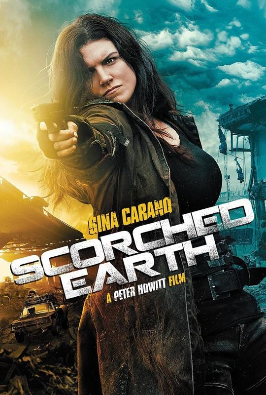 Gina Carano Scorched-_Earth-_New-_Poster