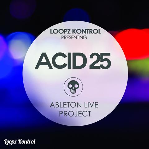 Acid25 [Ableton Live Project] Loopz_Kontrol_Ableton_Live_Project_Acid25
