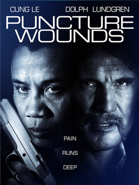 A Certain Justice/Puncture Wounds (Otra Clase De Justicia) 2014 Puncture_Wounds_Movieposter