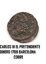 dinero ce Carlos III el pretendiente año 1709 Carlos_III_pretendiente_B_1709_dinero