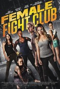 Female Fight Club/Female Fight Squad (2016) Female_Fight_Club_movie_poster_1