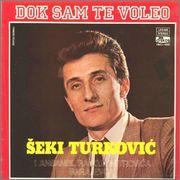 Seki Turkovic - Diskografija 1982_a