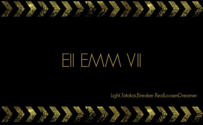 [EST] EII EMM VII EIIEMMVII
