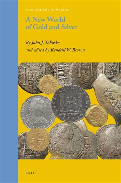 A New World of Gold and Silver - Europe, Africa and the Americas, 1500–1830 87ec875d9de