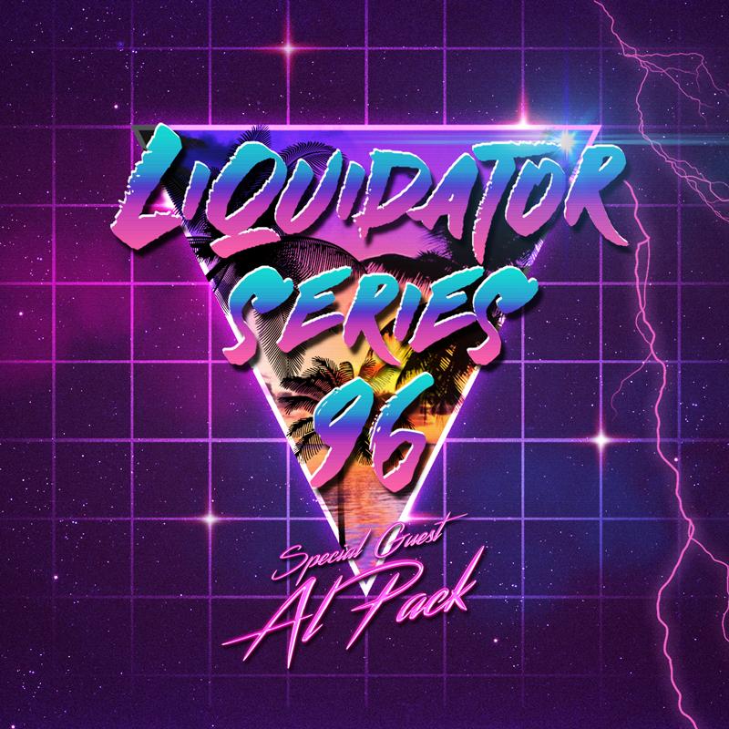 Liquidator Series #96 Special Guest Al Pack November 2016 Liquidator_Series_96_artwork_soundcloud