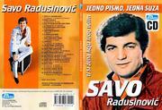 Savo Radusinovic 2006 - Sesnaest ti leta bese / Jedno pismo, jedna suza DUPLI CD Image