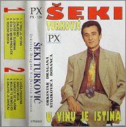 Seki Turkovic - Diskografija 1993uvinujeistinapk