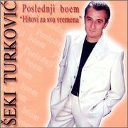 Seki Turkovic - Diskografija - Page 2 Seki_Turkovic_2003_Poslednji_boem_prednja