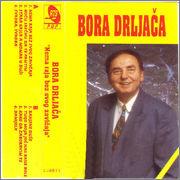 Borislav Bora Drljaca - Diskografija Boradrljaca1995prednjac