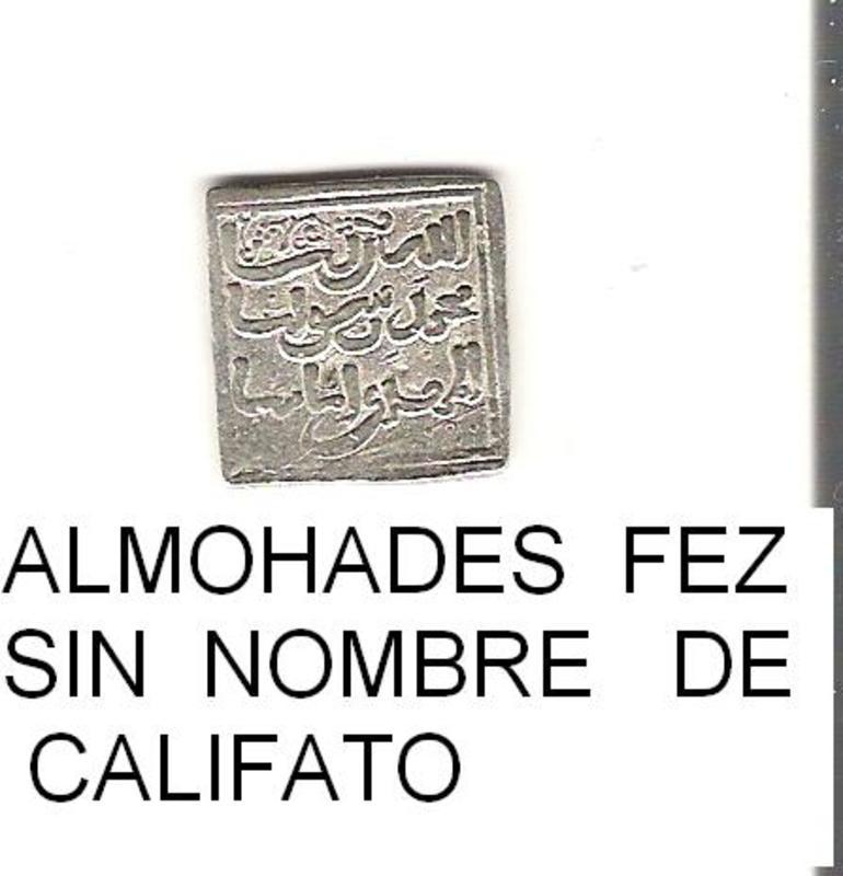Almohades Fez sin nombre de califato   DIRHEM