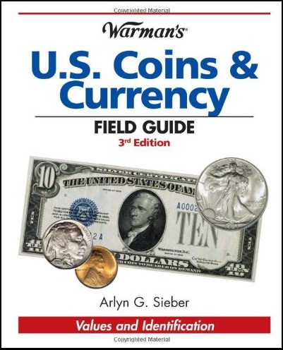 U.S. Coins & Currency Field Guide 3ra. Edicion 2010 00280fcf