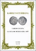 La Biblioteca Numismática de Sol Mar - Página 8 Carlos_y_Juana_La_Ceca_de_Mexico_1536_1557