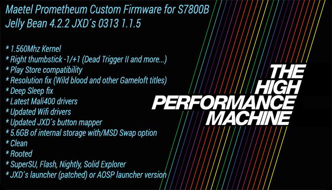 [S7800B][JB] Prometheum Custom firmware [Tweaked/1.56Ghz/Thumbstick Fix] MAETEL_PROMETHEUM_CUSTOM_FIRMWARE_FOR_S7800_B