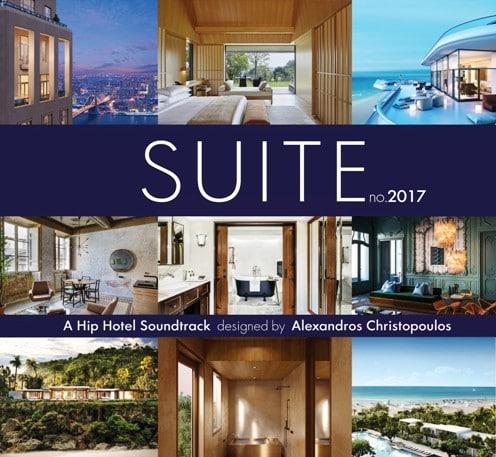 VA - Suite No. 2017: A Hip Hotel Soundtrack [By Alexandros Christopoulos] [12/2016] Image