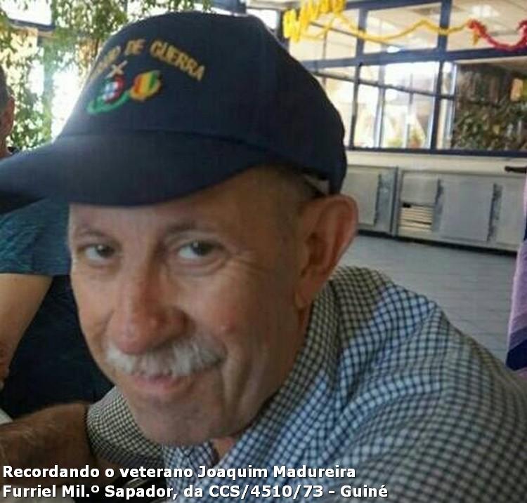 Faleceu o veterano Joaquim V Sá Madureira, Furriel Milº Sapadoir, da CCS/BCac4510/73 - 22Mar2016 11659469_108159529524866_1458358901701298134_n