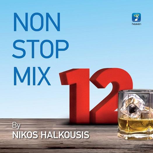 ΣΥΛΛΟΓΗ - NON STOP MIX 12 BY NIKOS HALKOUSIS [06/2016] KFm_Pha_D