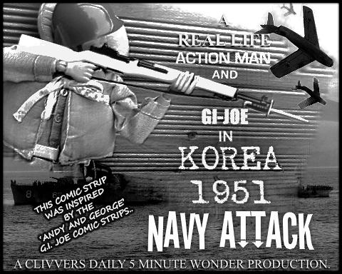 Korea 1951, Part of My Joe 50th Anniversary Celebrations).. 01_TIFF_WEB_FINAL_AMMO_TILTLE_NAVY_ATTACK