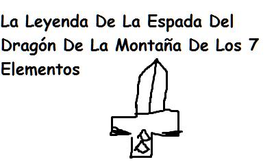 La Leyenda De la Espada del Dragón de la Montaña de los 7 Elementos Sin_t_tulo