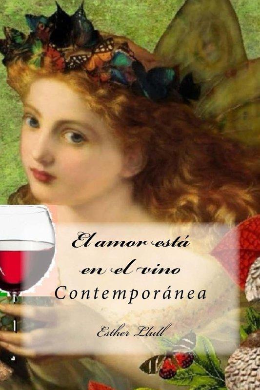 El amor está en el vino - Esther Llull (Rom) Portada
