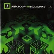 Antologija BH Sevdalinke - Kolekcija Antologija_Bi_H_Sevdalinke_3_2006_Prednja