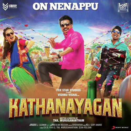 Kathanayagan (2017) | Tamil | Single Track - On Nenappu | Digital Rip | CBR - 320kbps/128kbps - MP3 On-_Nenappu-_From-_Kathanayagan--_Tamil-2017-500x500