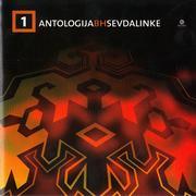 Antologija BH Sevdalinke - Kolekcija Antologija_Bi_H_Sevdalinke_1_2005_Prednja