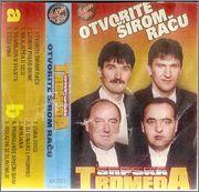 Srpska Tromedja - Diskografija Srpska_tromedja_Otvorite_sirom_Racu