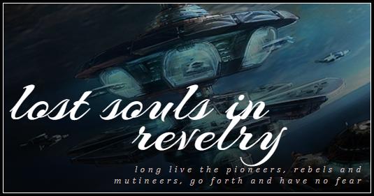 Lost Souls in Revelry - SciFi - Killjoys Inspired Image