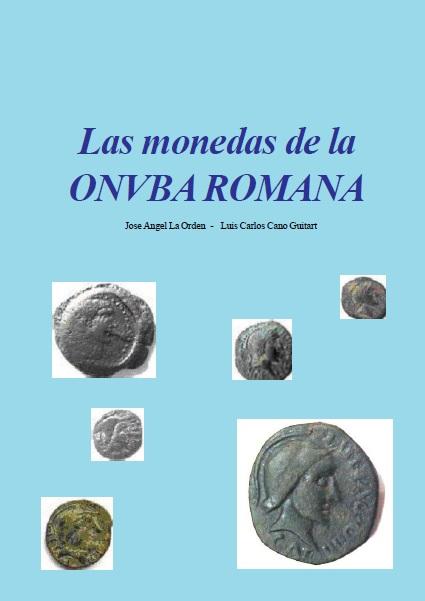Controversia sobre la localización de la ceca de Onvba Las_Monedas_de_la_Onuba_Romana