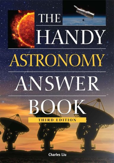 The Handy Astronomy Answer Book by Charles Liu Untitled