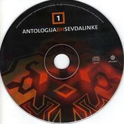 Antologija BH Sevdalinke - Kolekcija Antologija_Bi_H_Sevdalinke_1_2005_CE-_DE