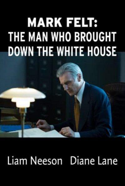 Liam Neeson - Página 2 Mark_felt_the_man_who_brought_down_the_white_hou