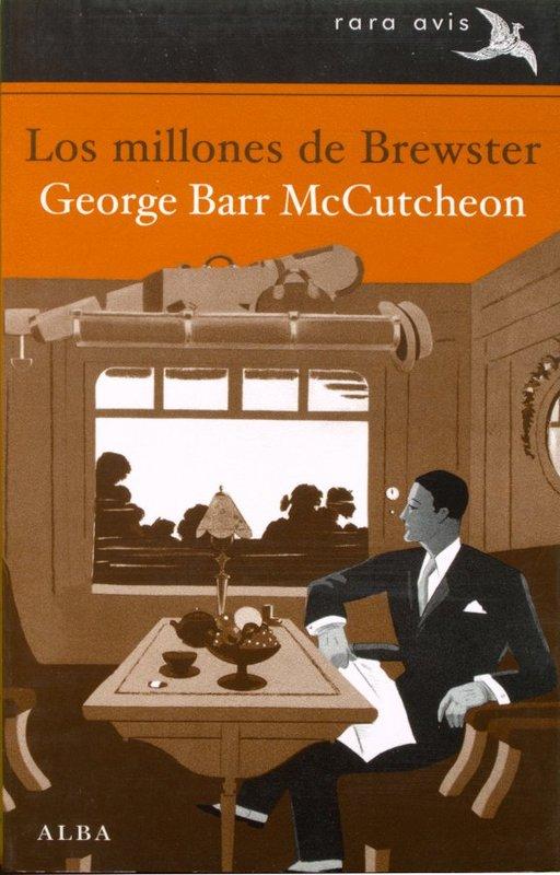 Los millones de Brewster - George Barr McCutcheon Money