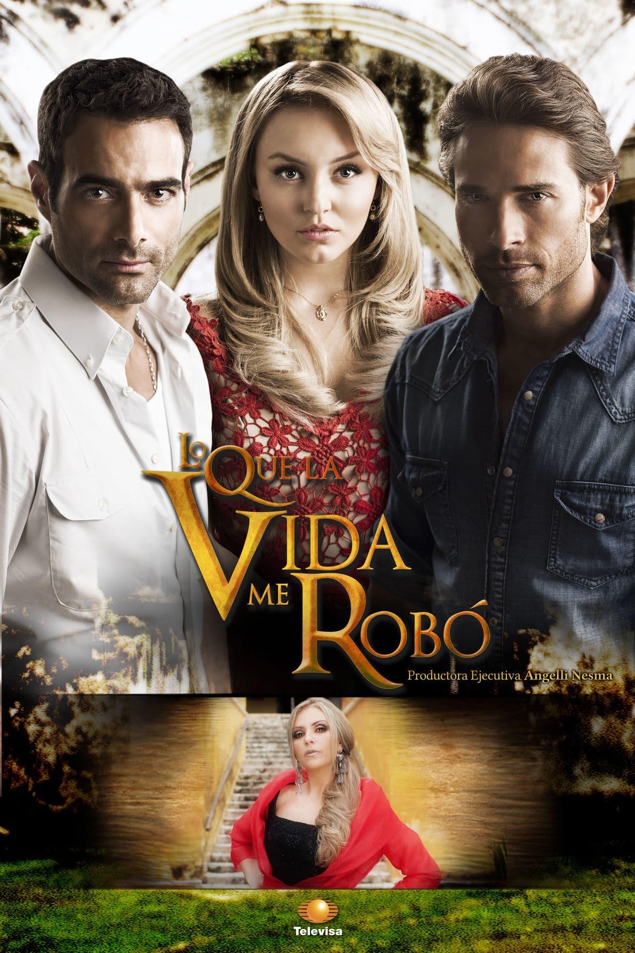 შევაფასოთ სერიალები! - Page 6 Lo_que_la_vida_me_robo_001