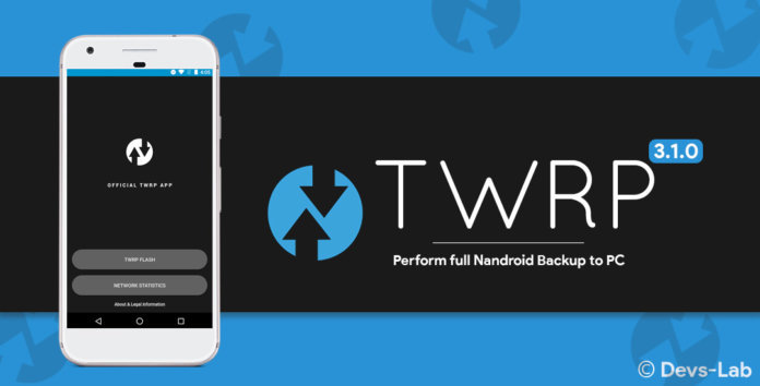 TWRP v3.1.0 is now Rolling out with Support for ADB Backup, A/B OTA Zips, and More!!! TWRP_3_1_0_with_full_Nandroid_backup_to_PC_696x3